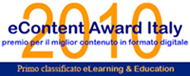 Primo Classicato Econtent Award Italy 2010 - Elearning and Education